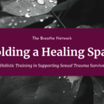 Holding a Healing Space